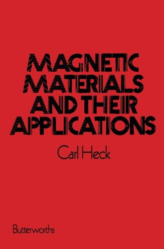 9781483109510: Magnetic Materials and their Applications