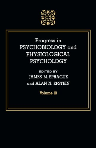 9781483109763: Progress in Psychobiology and Physiological Psychology