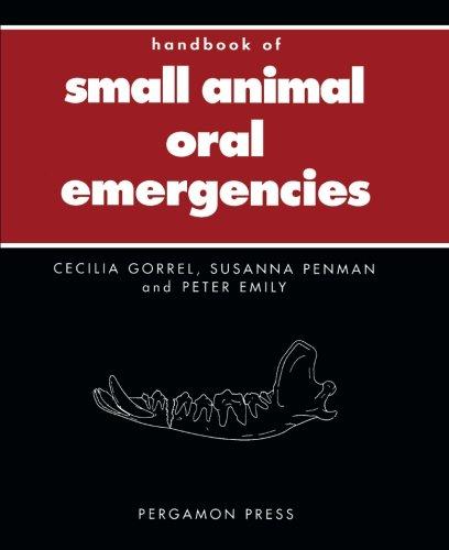 9781483109824: Handbook of Small Animal Oral Emergencies