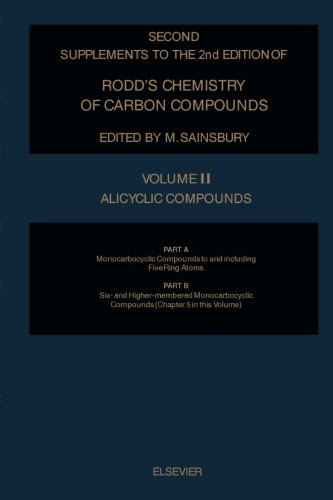 9781483112183: Rodd's Chemistry of Carbon Compounds, Alicyclic Compounds: Monocarbocyclic Compounds to and Including Five Ring Atoms, Six- and Higher-Membered ... Compounds (Partial: Chapter 5 in This Volume)