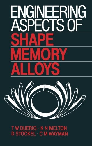 9781483112336: Engineering Aspects of Shape Memory Alloys