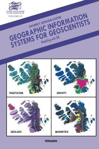 9781483112527: Geographic Information Systems for Geoscientists: Modelling with GIS
