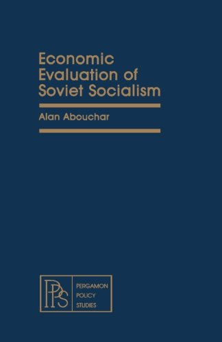 9781483112770: Economic Evaluation of Soviet Socialism: Pergamon Policy Studies