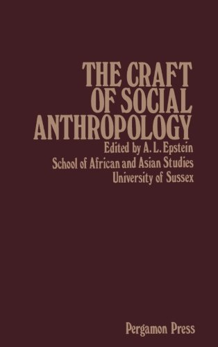 9781483112909: The Craft of Social Anthropology