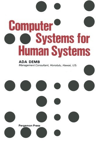 9781483113289: Computer Systems for Human Systems