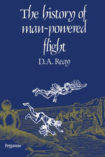 9781483113579: The History of Man-Powered Flight