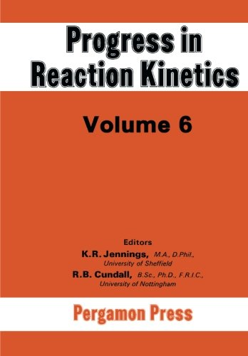 9781483113708: Progress in Reaction Kinetics: Volume 6