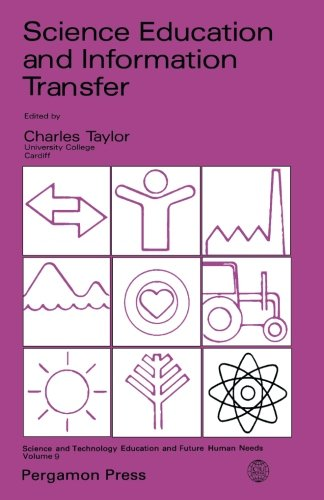9781483114064: Science Education and Information Transfer: Science and Technology Education and Future Human Needs (Volume 9)
