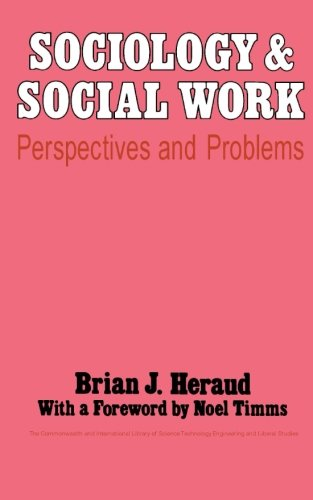 9781483114163: Sociology and Social Work: Perspectives and Problems