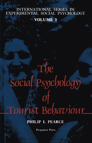 9781483114255: The Social Psychology of Tourist Behaviour: International Series in Experimental Social Psychology (Volume 3)