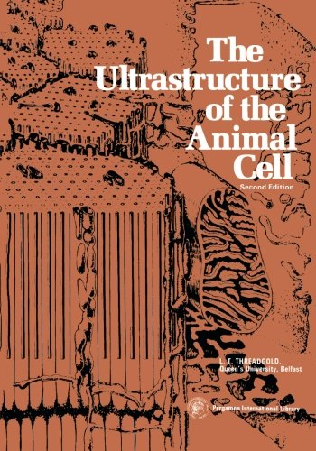 9781483114590: The Ultrastructure of the Animal Cell: International Series in Pure and Applied Biology