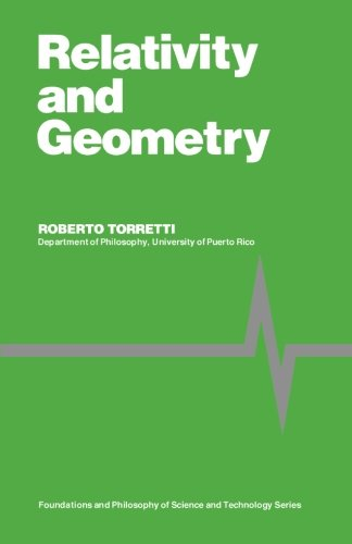 9781483114958: Relativity and Geometry: Foundations and Philosophy of Science and Technology Series