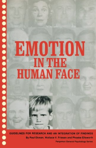 9781483115214: Emotion in the Human Face: Guidelines for Research and an Integration of Findings