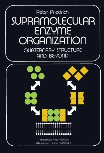 9781483115412: Supramolecular Enzyme Organization: Quaternary Structure and Beyond