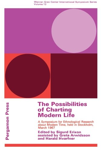 9781483115665: The Possibilities of Charting Modern Life: A Symposium for Ethnological Research About Modern Time in Stockholm, March 1967