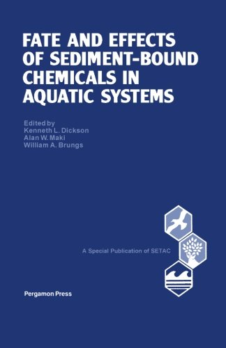 9781483115702: Fate and Effects of Sediment-Bound Chemicals in Aquatic Systems: Proceedings of the Sixth Pellston Workshop, Florissant, Colorado, August 12-17, 1984