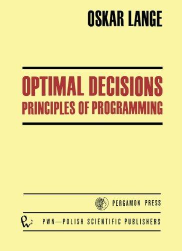 9781483116549: Optimal Decisions: Principles of Programming