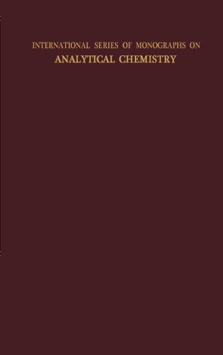 9781483116891: Analytical Chemistry of the Actinide Elements: International Series of Monographs on Analytical Chemistry (Volume 9)
