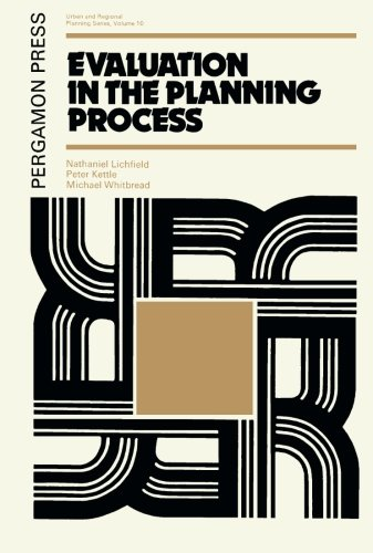 9781483116914: Evaluation in the Planning Process: The Urban and Regional Planning Series, Volume 10