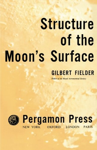 9781483117225: Structure of the Moon's Surface