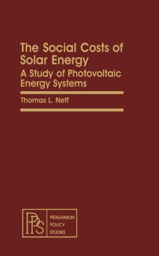 9781483117249: The Social Costs of Solar Energy: A Study of Photovoltaic Energy Systems