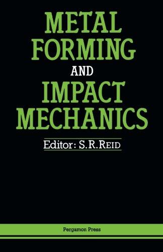 9781483117577: Metal Forming and Impact Mechanics: William Johnson Commemorative Volume