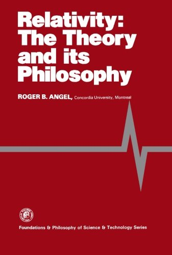 9781483117614: Relativity: The Theory and Its Philosophy: Foundations & Philosophy of Science & Technology