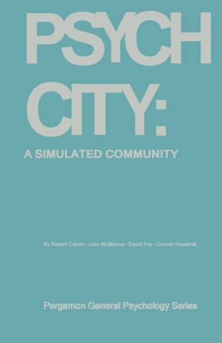 9781483117669: Psych City: A Simulated Community