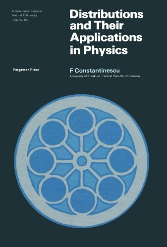 9781483117782: Distributions and Their Applications in Physics: International Series in Natural Philosophy: Volume 100