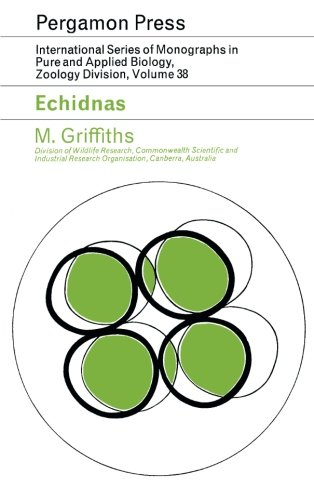 9781483117980: Echidnas: International Series of Monographs in Pure and Applied Biology: Zoology