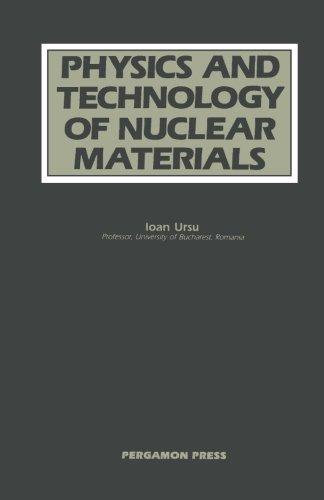 9781483118154: Physics and Technology of Nuclear Materials