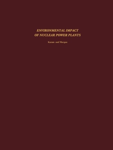9781483118291: Environmental Impact of Nuclear Power Plants: Proceedings of a Conference Held November 26-30, 1974, Sponsored by the School of Nuclear Engineering, ... of Technology, Atlanta, Georgia 30332 USA