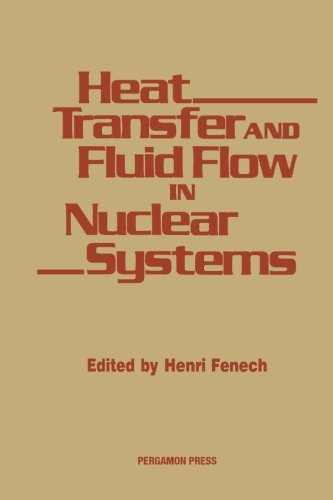 9781483118369: Heat Transfer and Fluid Flow in Nuclear Systems