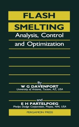 9781483118482: Flash Smelting: Analysis, Control and Optimization