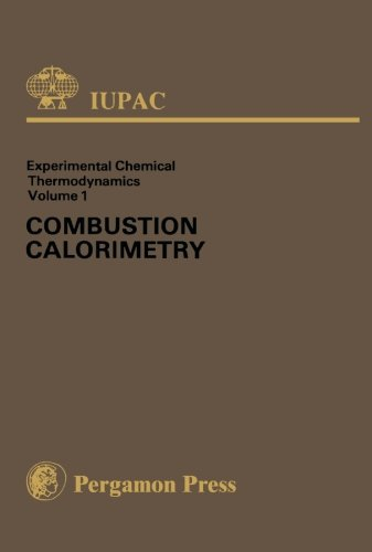 9781483118666: Combustion Calorimetry: Experimental Chemical Thermodynamics