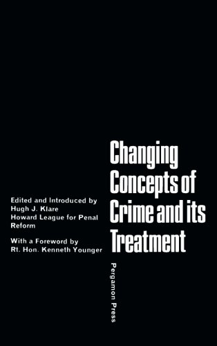 9781483118741: Changing Concepts of Crime and Its Treatment