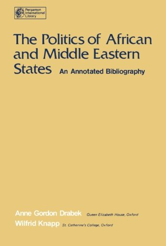 9781483119274: The Politics of African and Middle Eastern States: An Annotated Bibliography