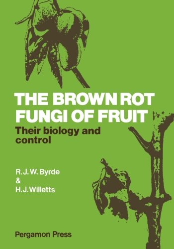 9781483119472: The Brown Rot Fungi of Fruit: Their Biology and Control