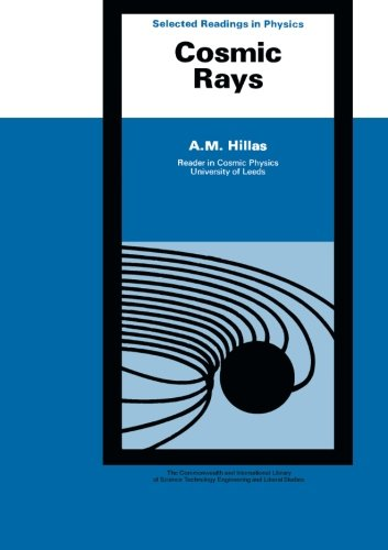 9781483119502: Cosmic Rays: The Commonwealth and International Library: Selected Readings in Physics