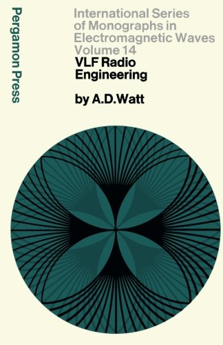9781483119885: VLF Radio Engineering: International Series of Monographs in Electromagnetic Waves (Volume 14)