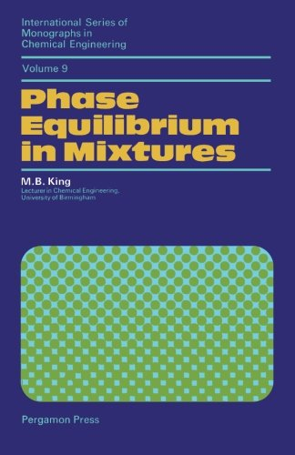 9781483119991: Phase Equilibrium in Mixtures: International Series of Monographs in Chemical Engineering (Volume 9)