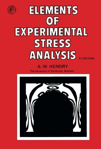 9781483120782: Elements of Experimental Stress Analysis: Structures and Solid Body Mechanics Division