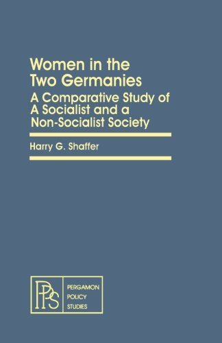9781483120942: Women in the Two Germanies: A Comparative Study of a Socialist and a Non-Socialist Society