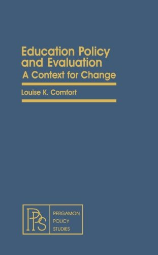 9781483121123: Education Policy and Evaluation: A Context for Change