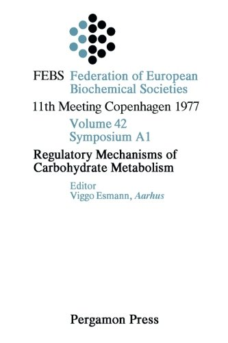 9781483121451: Regulatory Mechanisms of Carbohydrate Metabolism: 11th Meeting Copenhagen 1977: Volume 42