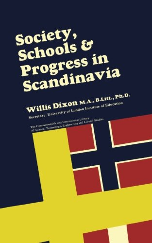 9781483121505: Society, Schools and Progress in Scandinavia: The Commonwealth and International Library: Education and Educational Research