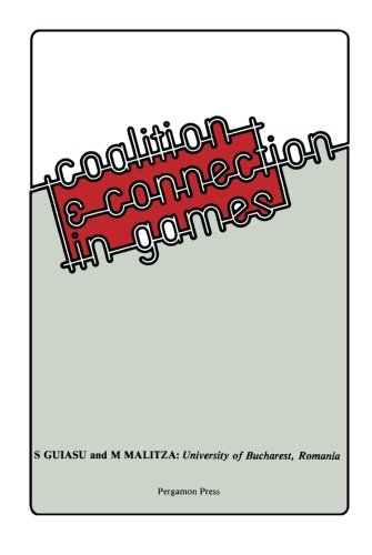 9781483121666: Coalition and Connection in Games: Problems of Modern Game Theory Using Methods Belonging to Systems Theory and Information Theory