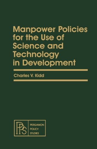 9781483121833: Manpower Policies for the Use of Science and Technology in Development: Pergamon Policy Studies on Socio-Economic Development