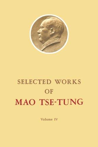 Selected Works of Mao Tse-Tung: Volume 4: Tse-Tung, Mao