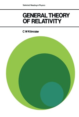 9781483122236: General Theory of Relativity: The Commonwealth and International Library: Selected Readings in Physics